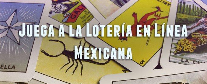 ¿Dónde puedo jugar Lotería Mexicana en Línea?