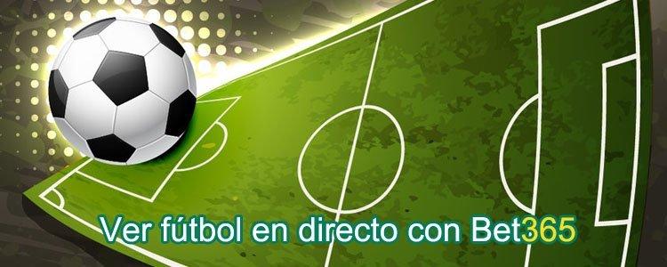 Fútbol en directo con bet365